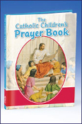 The Catholic Childrens Prayerbook